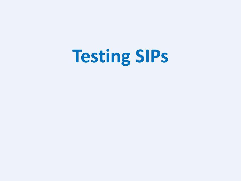 Testing SIPs