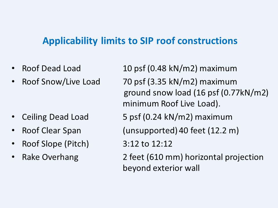 Applicability limits to SIP roof constructions