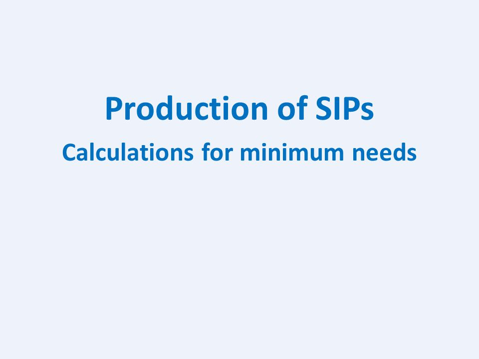 Calculations for minimum needs