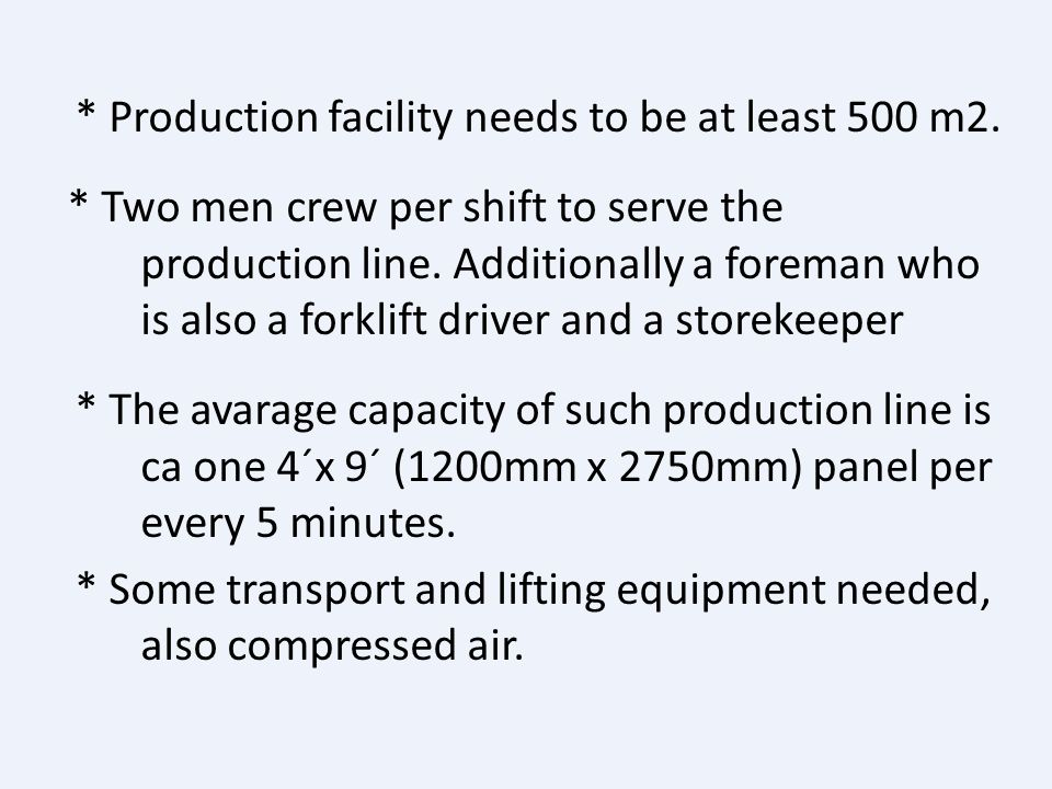 Production facility needs to be at least 500 m2
