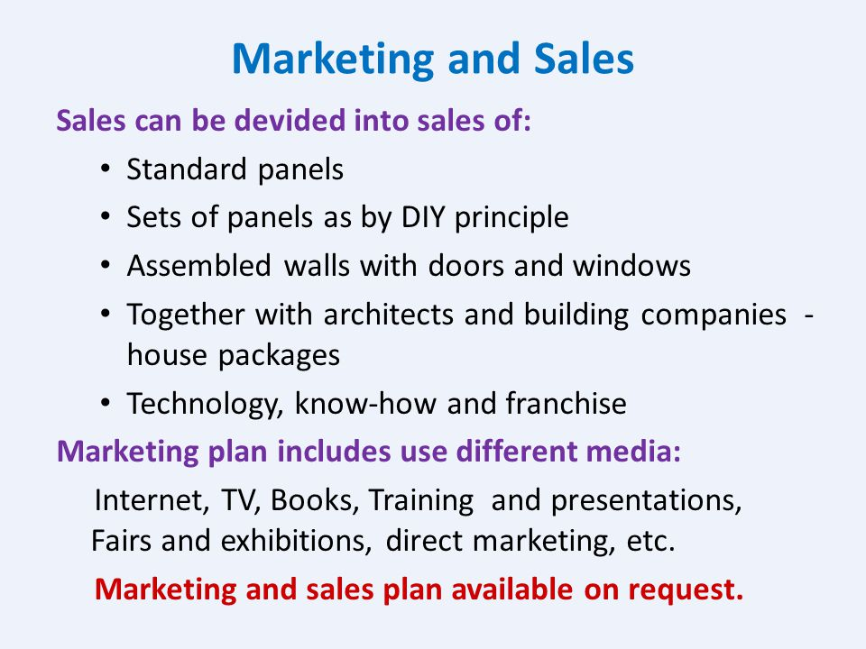 Marketing and Sales Sales can be devided into sales of: