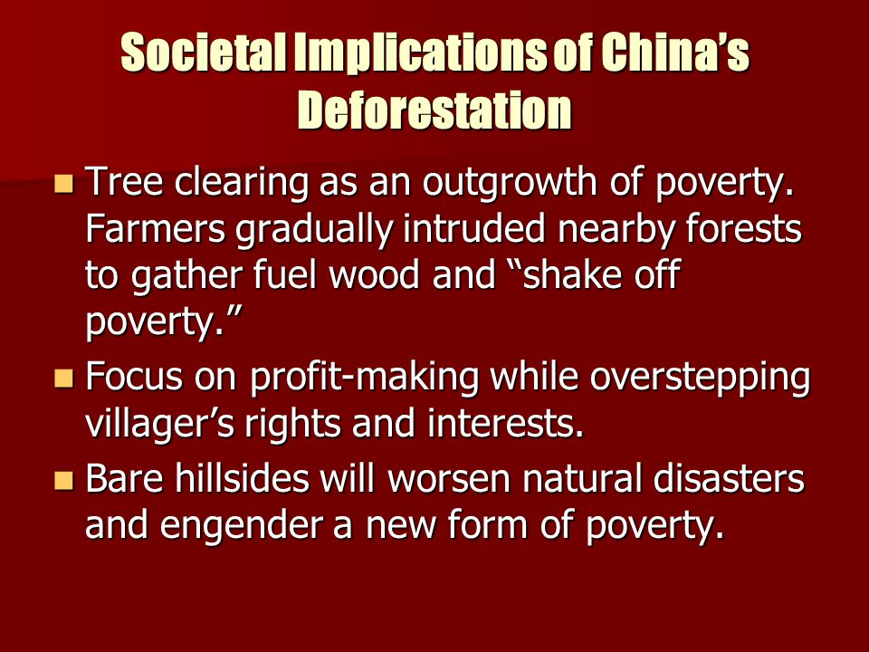 Societal Implications of China's Deforestation