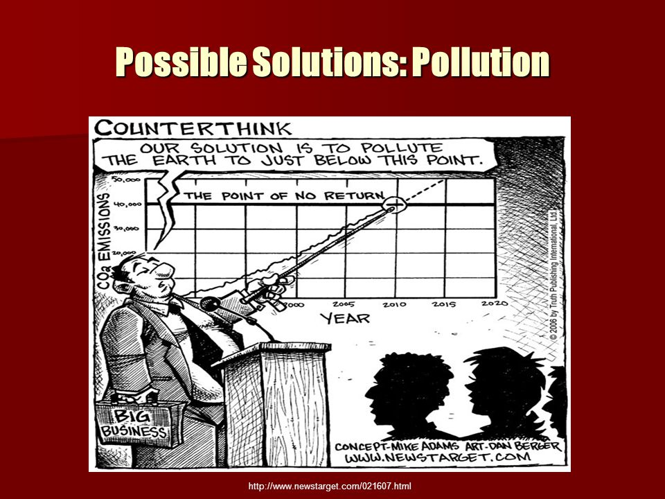Possible Solutions: Pollution