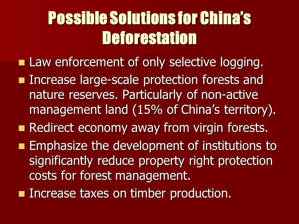 Possible Solutions for China's Deforestation