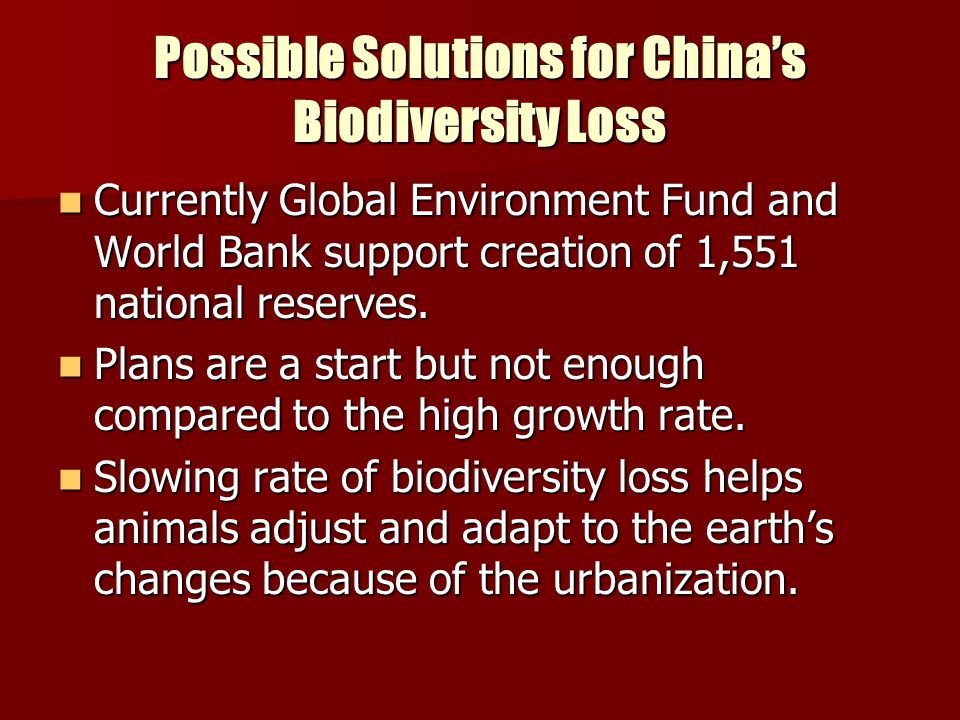 Possible Solutions for China's Biodiversity Loss