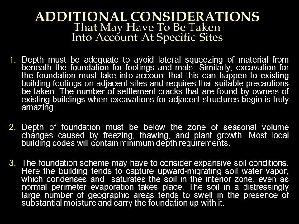 ADDITIONAL CONSIDERATIONS That May Have To Be Taken Into Account At Specific Sites