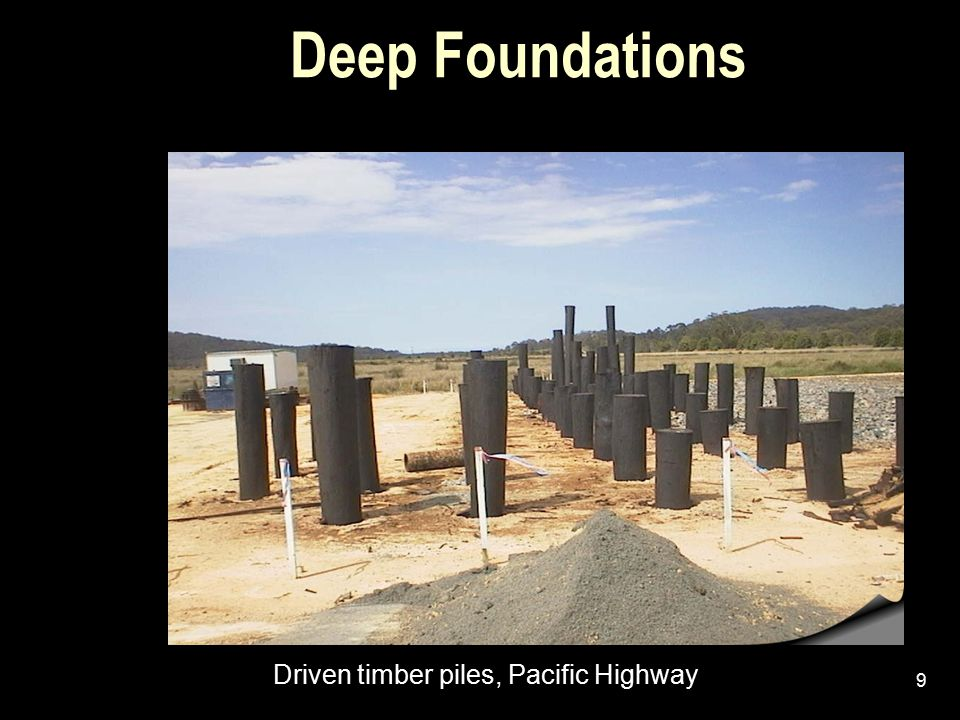 Deep Foundations Driven timber piles, Pacific Highway