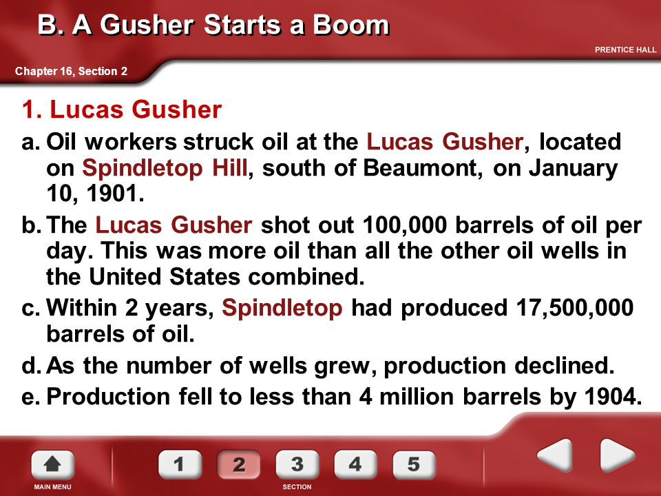 B. A Gusher Starts a Boom 1. Lucas Gusher