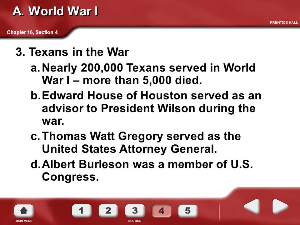 A. World War I 3. Texans in the War