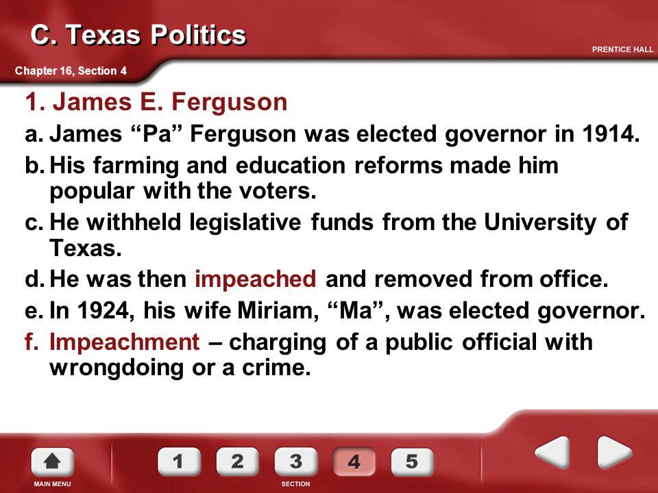 C. Texas Politics 1. James E. Ferguson
