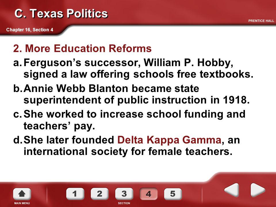 C. Texas Politics 2. More Education Reforms
