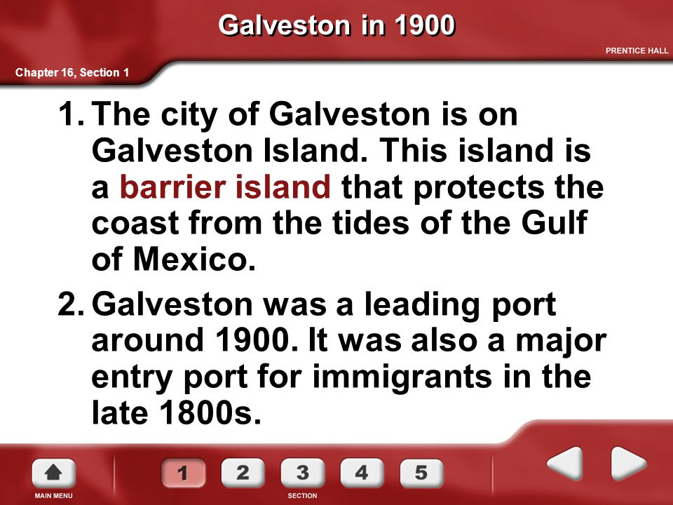 Galveston in 1900 Chapter 16, Section 1.