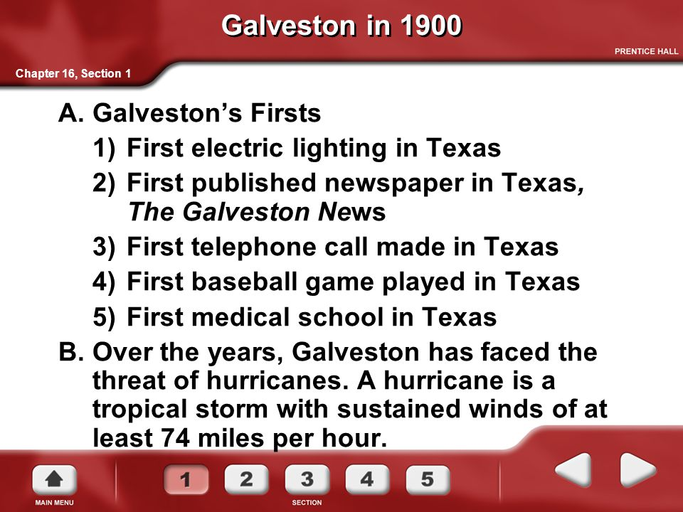 Galveston in 1900 Galveston's Firsts First electric lighting in Texas
