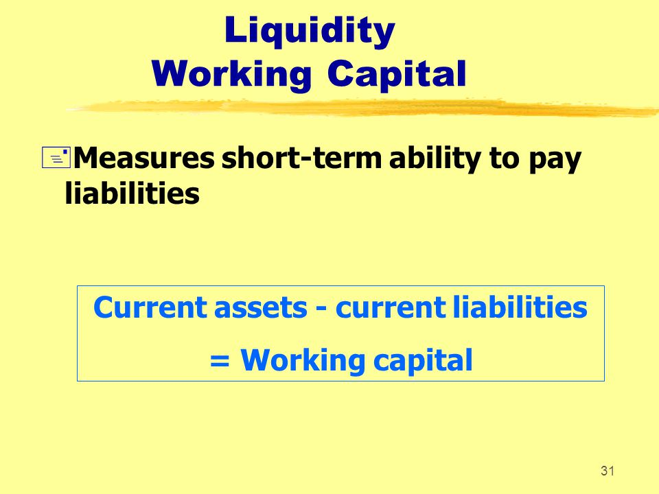 Liquidity Working Capital