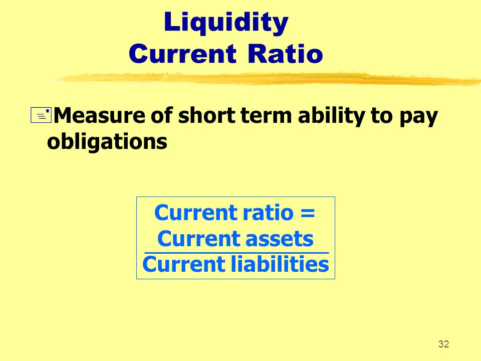 Liquidity Current Ratio