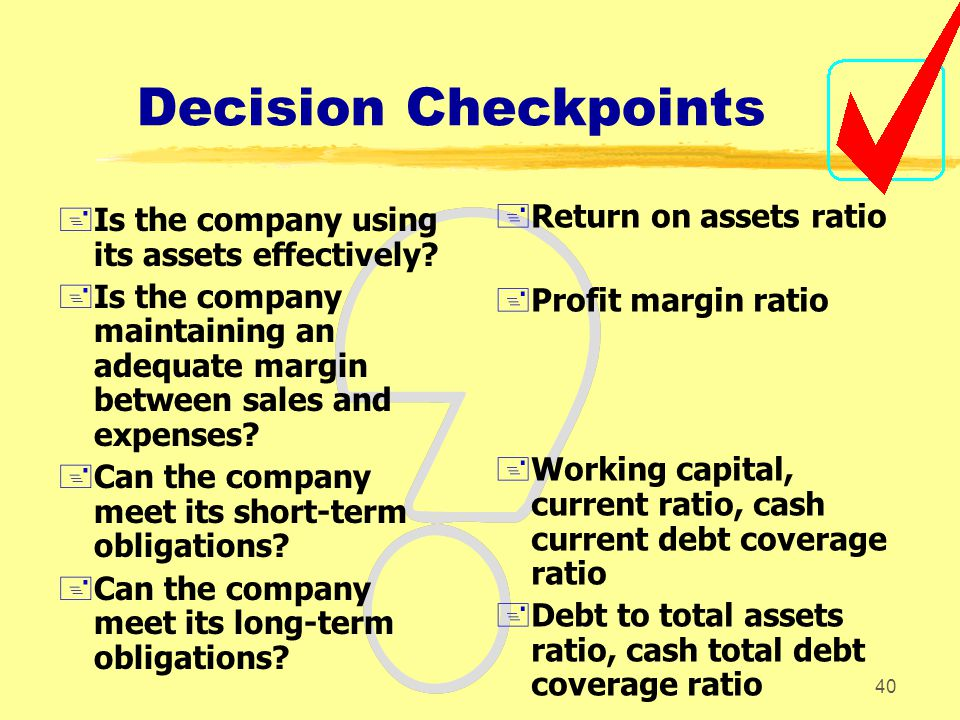 Decision Checkpoints Return on assets ratio