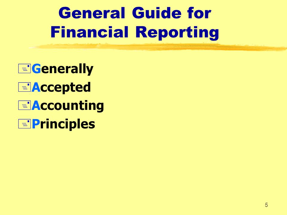 General Guide for Financial Reporting