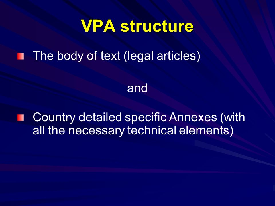 VPA structure The body of text (legal articles) and