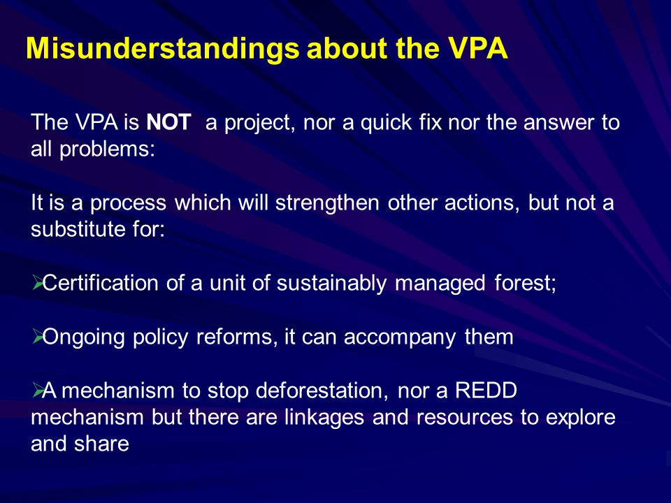 Misunderstandings about the VPA