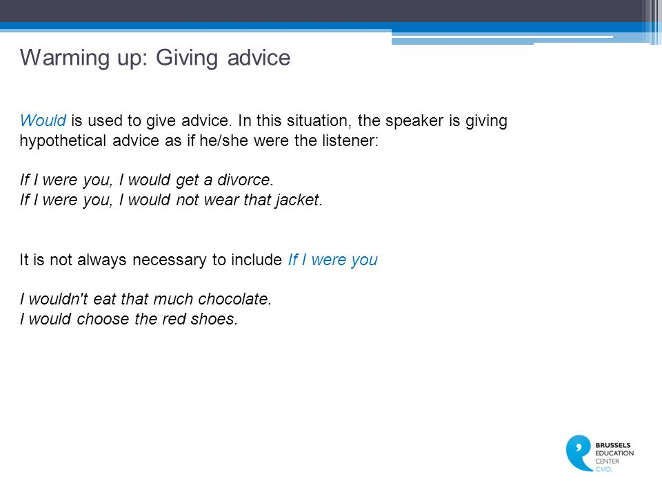 Warming up: Giving advice