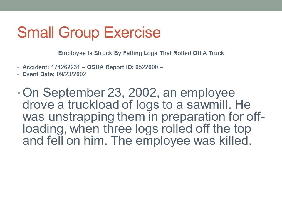 Employee Is Struck By Falling Logs That Rolled Off A Truck
