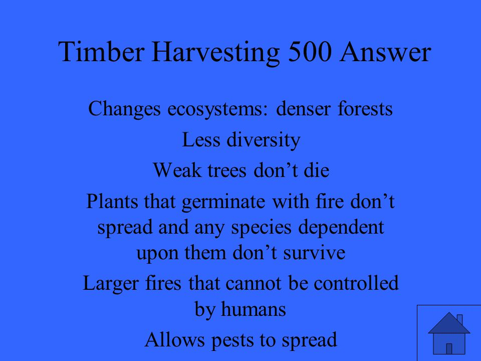 Timber Harvesting 500 Answer