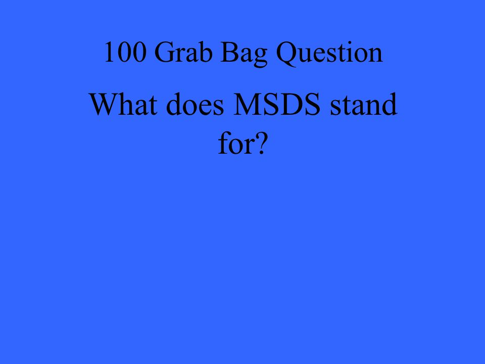 What does MSDS stand for