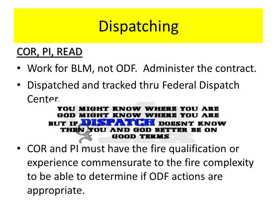 Dispatching COR, PI, READ