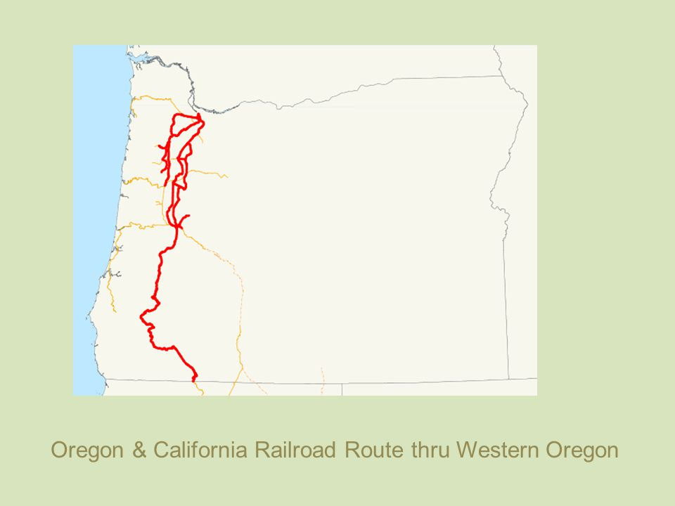 Oregon & California Railroad Route thru Western Oregon