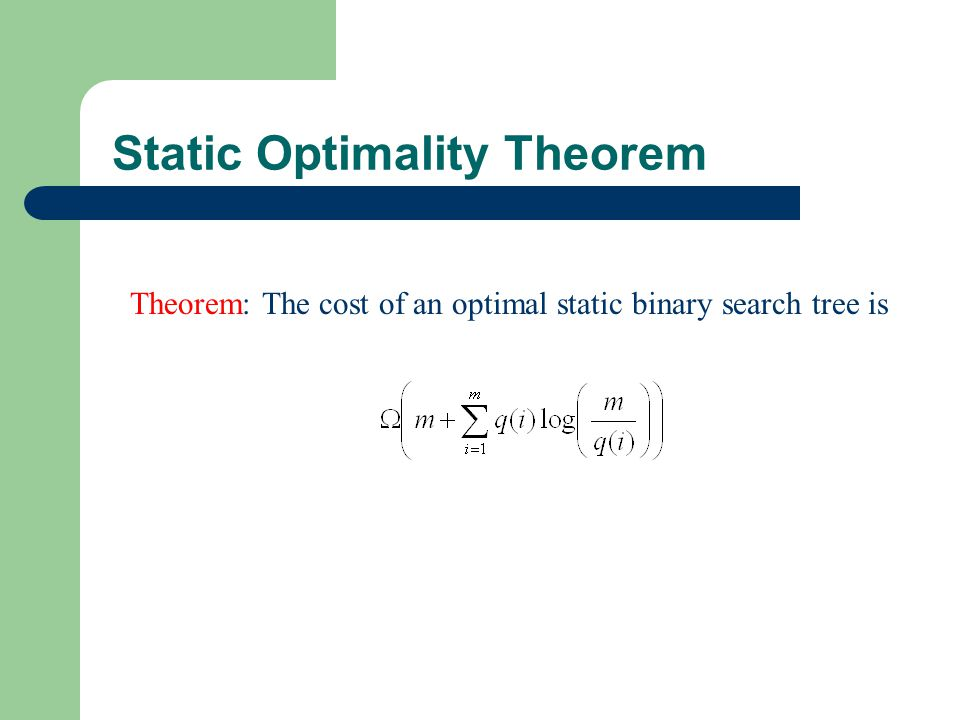 Static Optimality Theorem