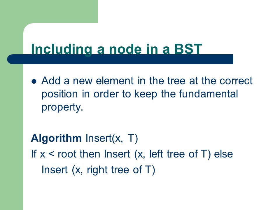 Including a node in a BST