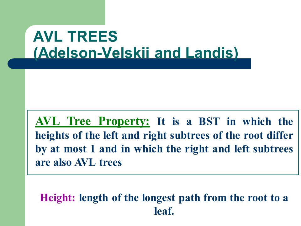 AVL TREES (Adelson-Velskii and Landis)