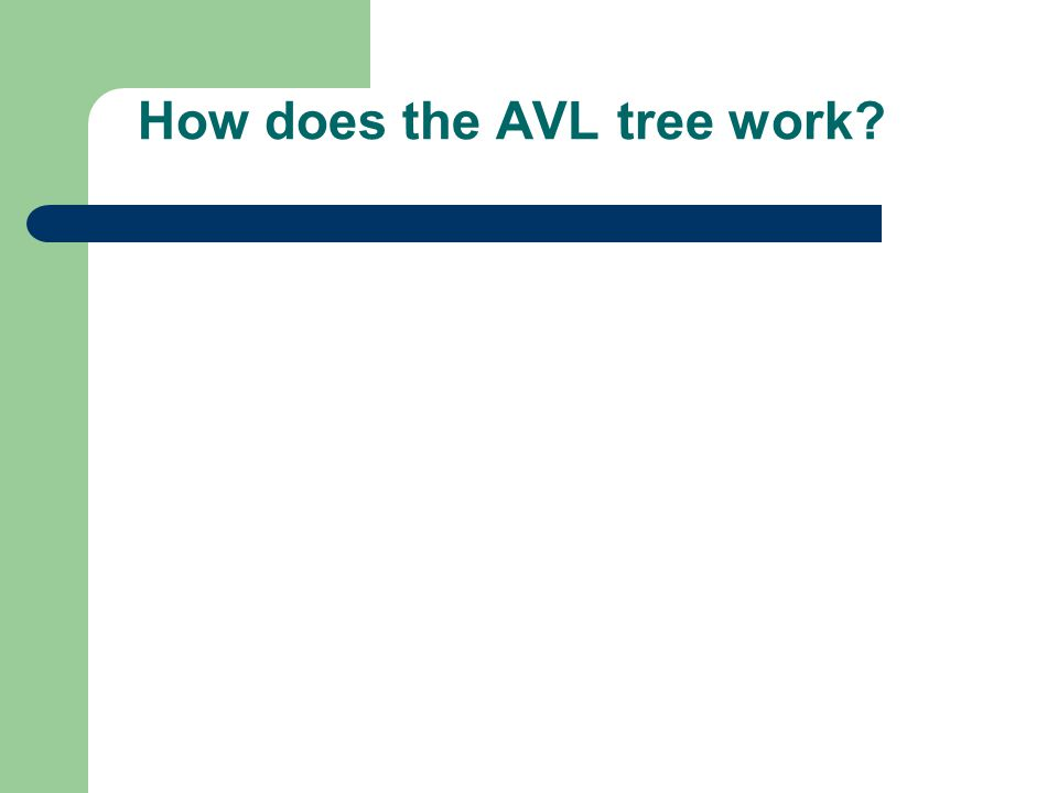 How does the AVL tree work