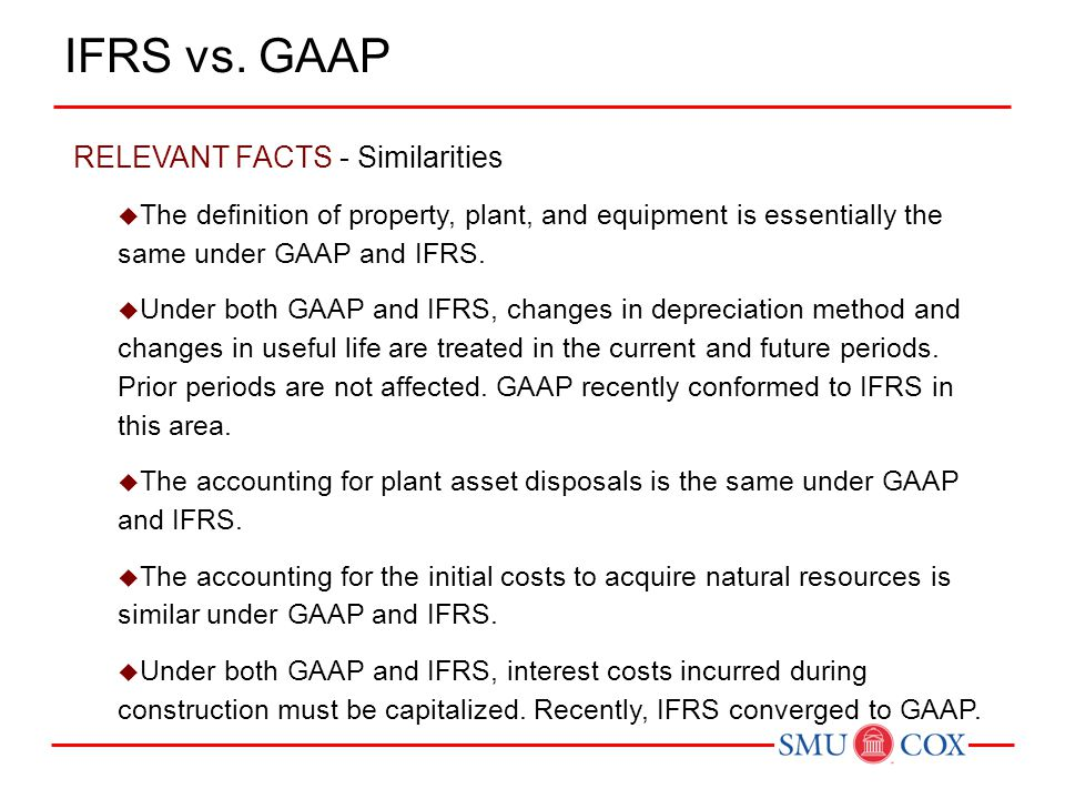 IFRS vs. GAAP RELEVANT FACTS - Similarities