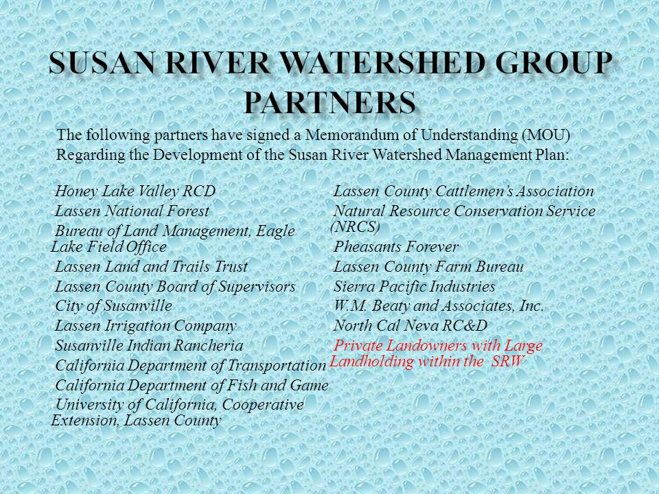 Susan River Watershed Group PARTNERS