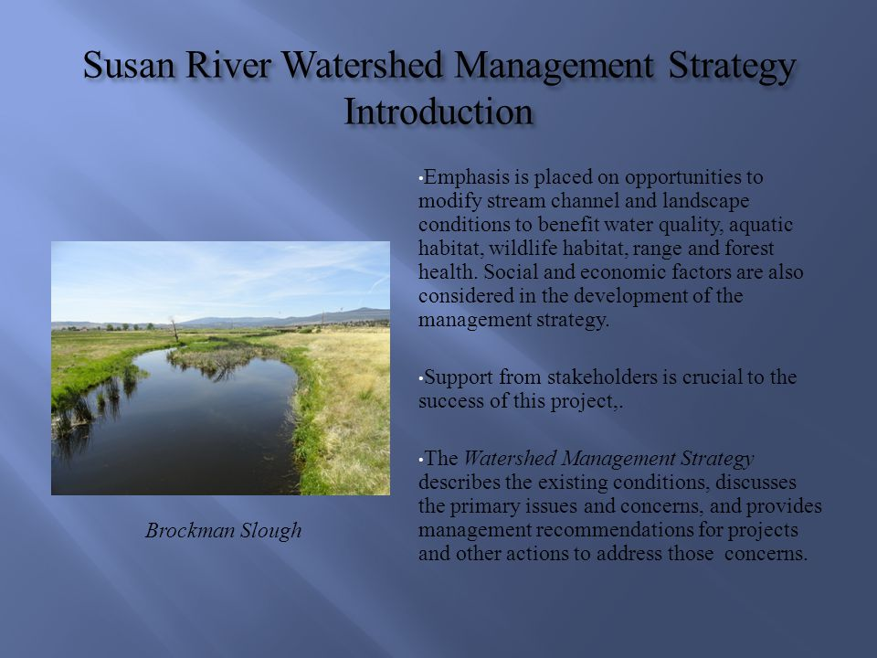 Susan River Watershed Management Strategy Introduction