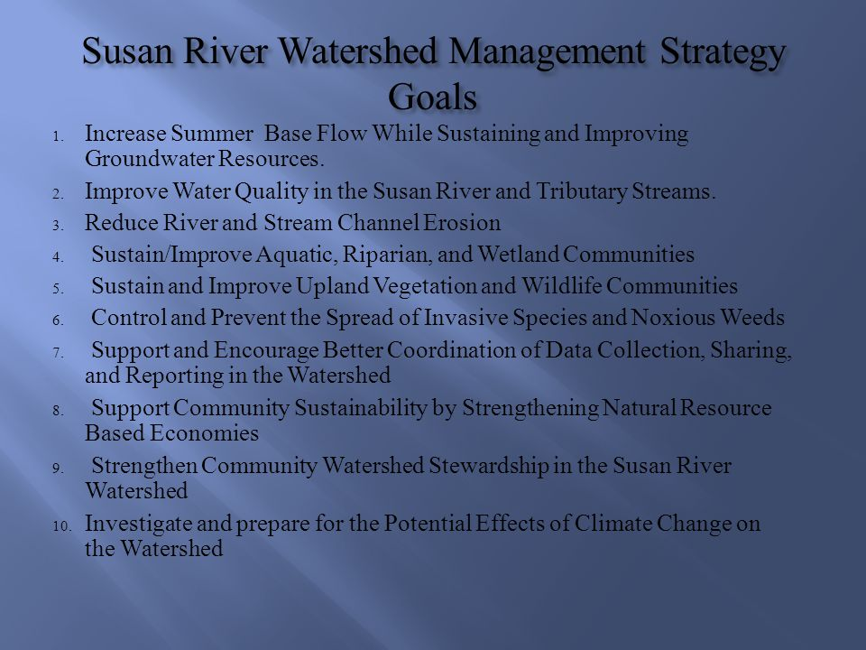 Susan River Watershed Management Strategy Goals