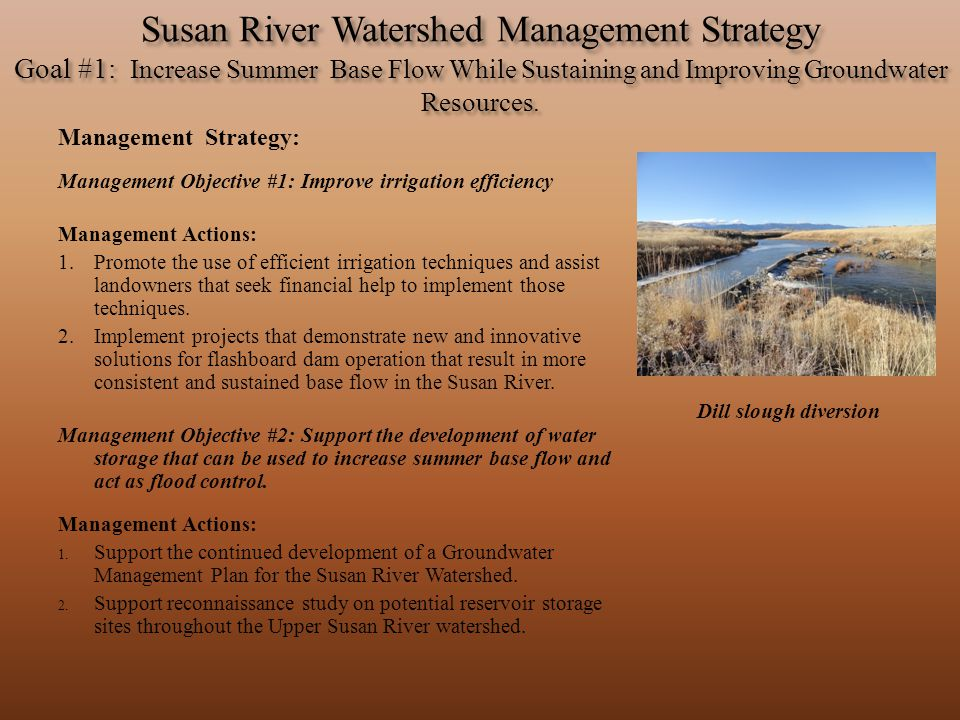 Susan River Watershed Management Strategy Goal #1: Increase Summer Base Flow While Sustaining and Improving Groundwater Resources.
