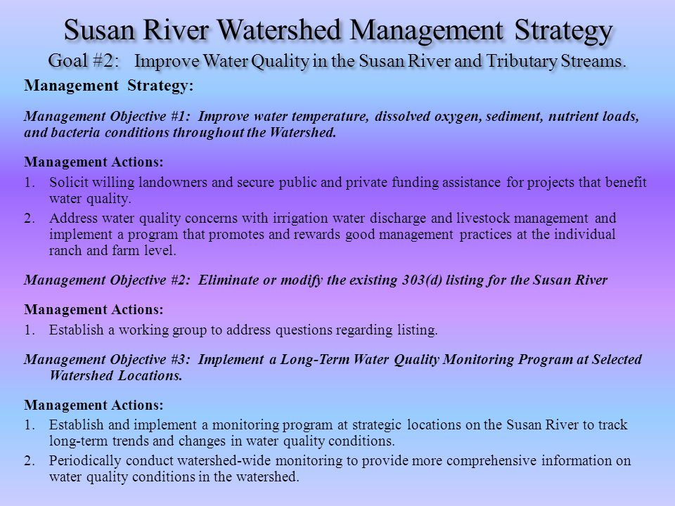 Susan River Watershed Management Strategy Goal #2: Improve Water Quality in the Susan River and Tributary Streams.