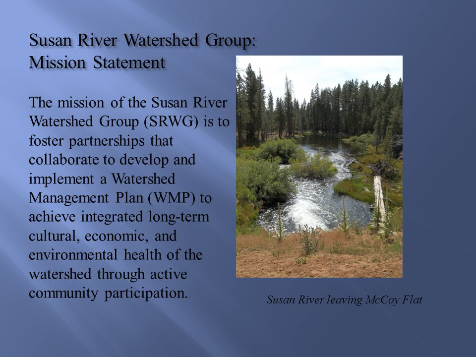 Susan River Watershed Group: Mission Statement