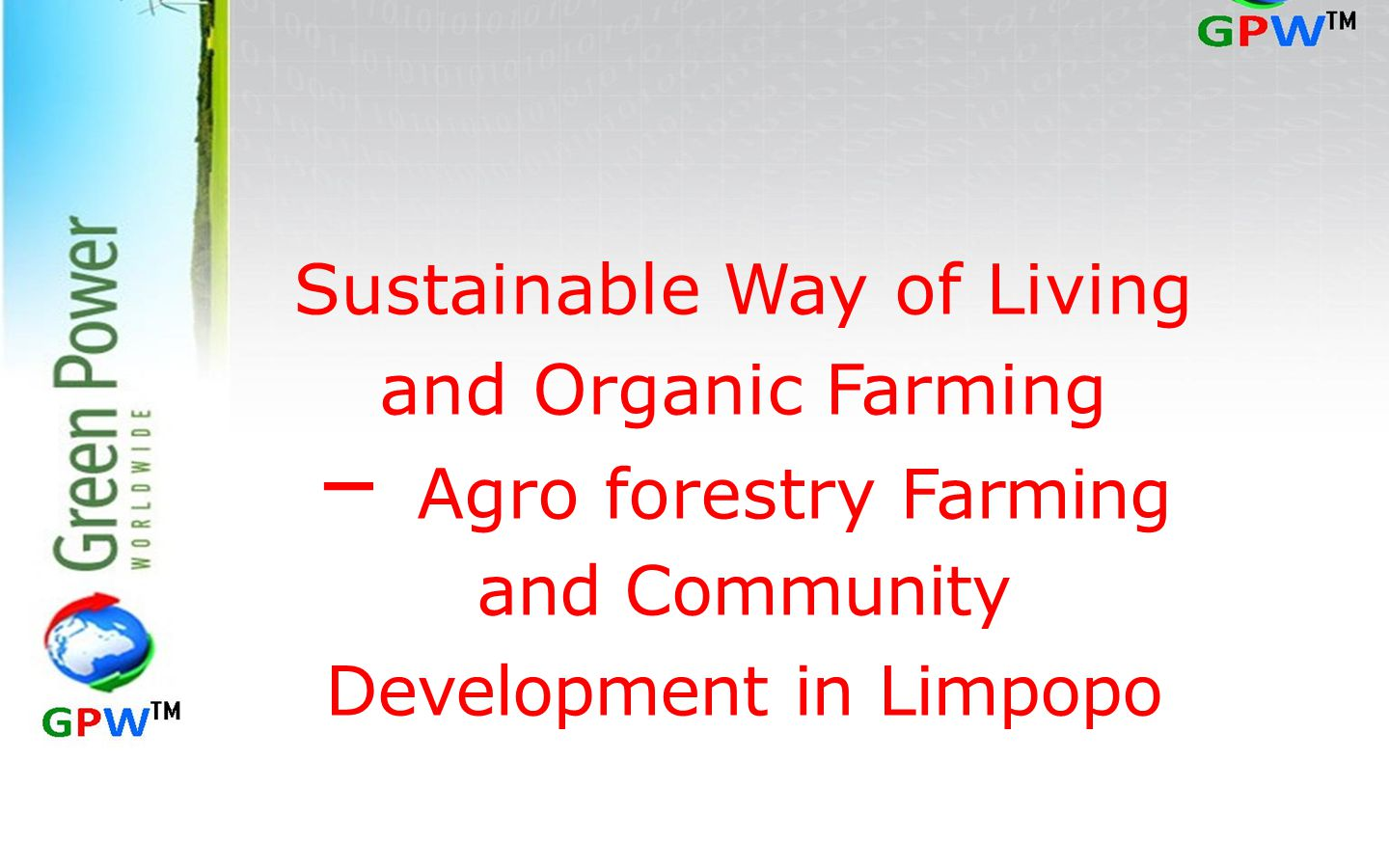 – Agro forestry Farming and Community Development in Limpopo