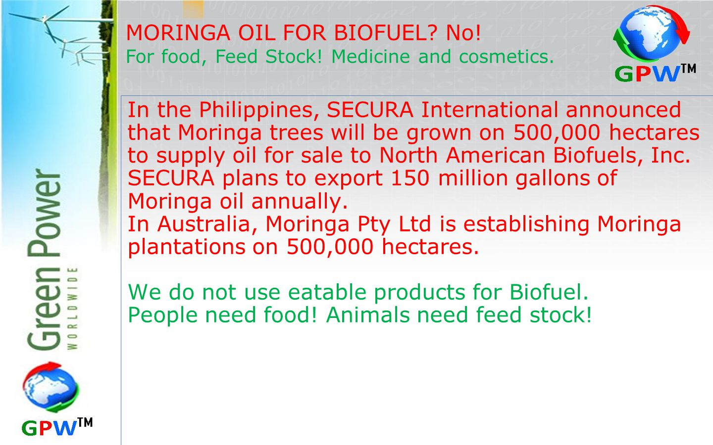 MORINGA OIL FOR BIOFUEL No!