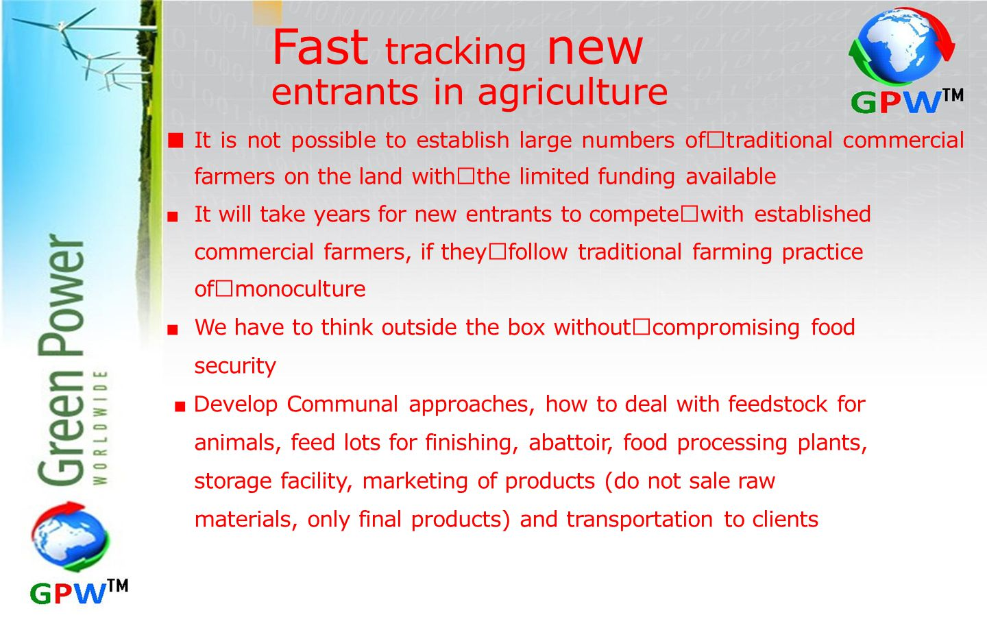 Fast tracking new entrants in agriculture