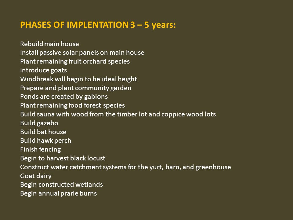 PHASES OF IMPLENTATION 3 – 5 years: