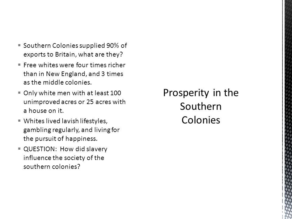 Prosperity in the Southern Colonies