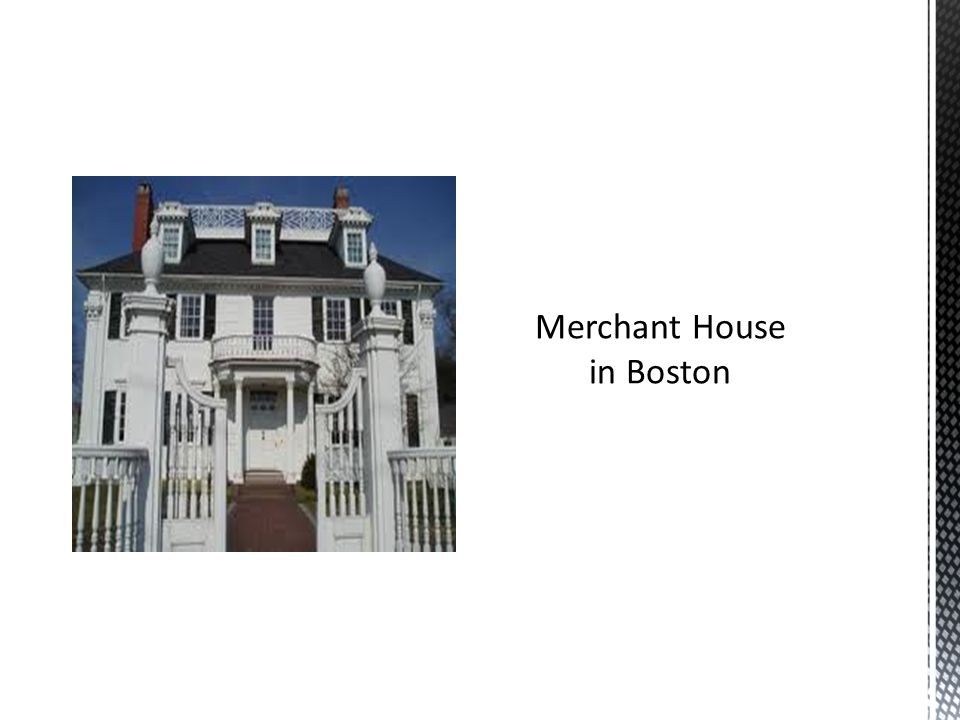 Merchant House in Boston