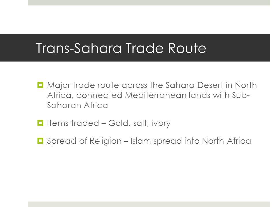 Trans-Sahara Trade Route