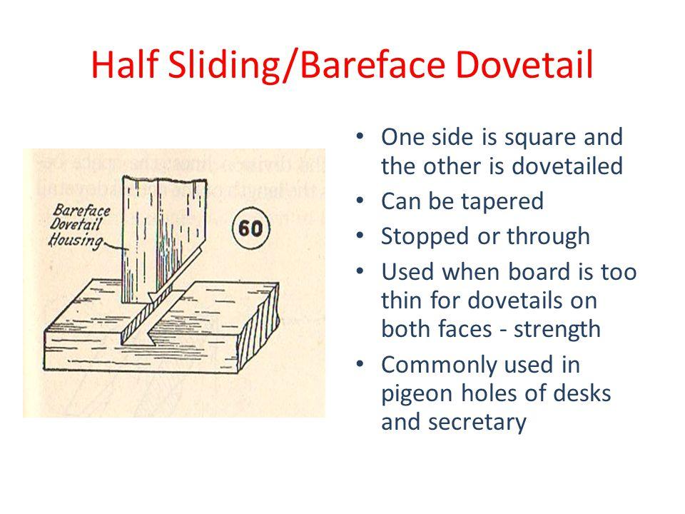 Half Sliding/Bareface Dovetail