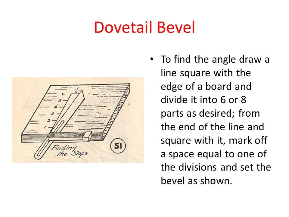 Dovetail Bevel