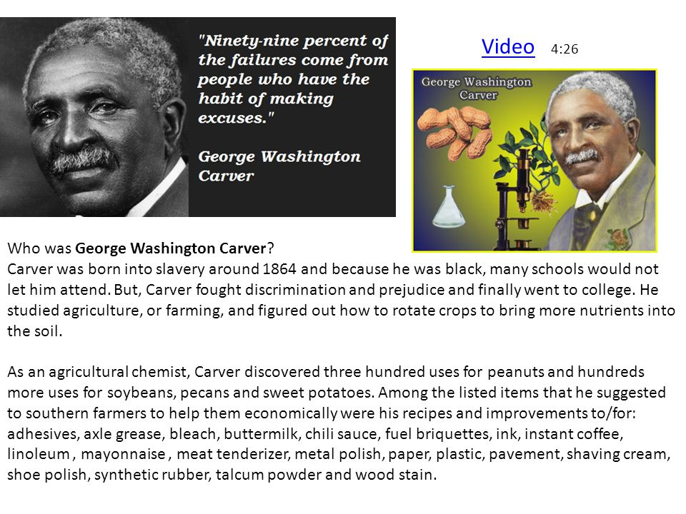 Video 4:26 Who was George Washington Carver